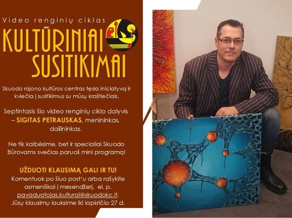 """Ciklas """"Kultūriniai susitikimai"""" su S. Petrausku"""